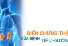 Dấu hiệu biến chứng thận của bệnh tiểu đường và cách điều trị