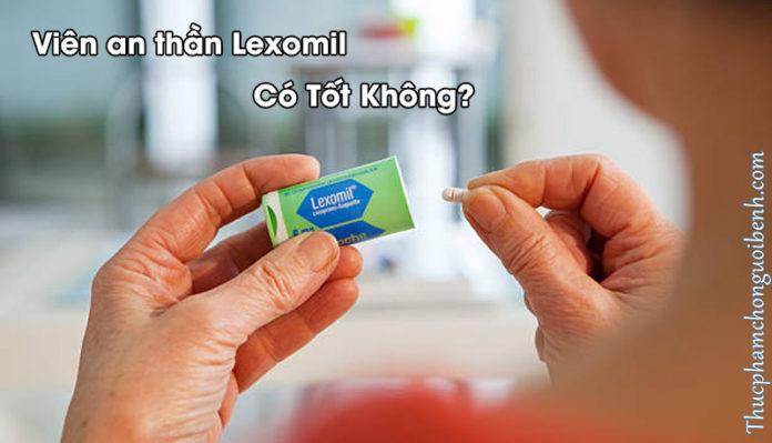 an thần lexomil có tốt không