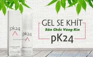 gel pk24 có tốt không