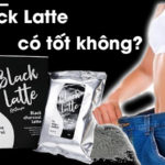 black latte co tot khong 1