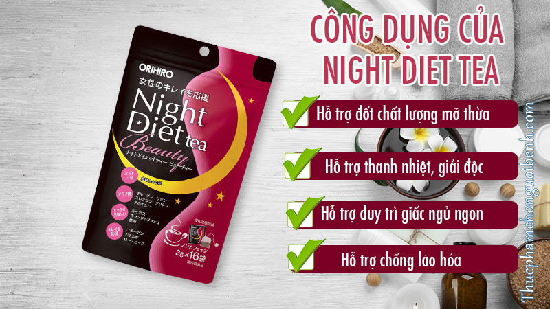 cong dung tra giam can night diet tea