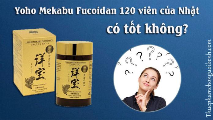 yoho mekabu fucoidan có tốt không