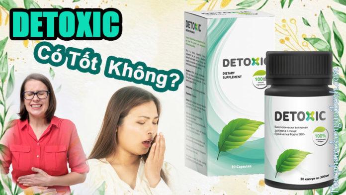 viên uống detoxic có tốt không