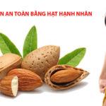 Hạnh nhân - thực phẩm giảm cân, cải thiện giấc
