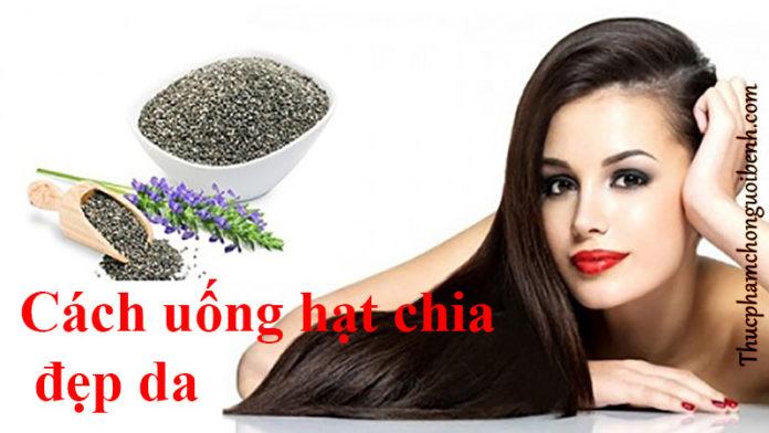 cach-uong-hat-chia-lam-dep-da