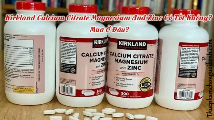 vien uong xuong khop Kirkland Calcium Citrate Magnesium And Zinc 9